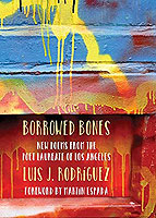 Borrowed Bones : New Poems from the Poet Laureate of Los Angeles