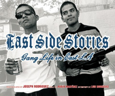 East Side Stories: Gang Life in East L.A.