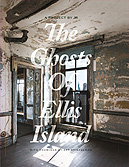 The Ghosts of Ellis Island (collaboration with JR)