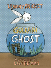 The Goldfish Ghost