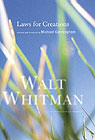Laws for Creations by Walt Whitman, introduction by Michael Cunningham