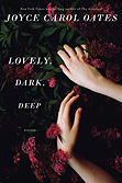 Lovely, Dark, Deep (Stories)