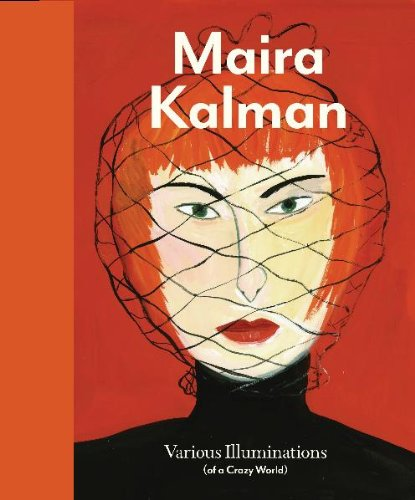 Maira Kalman (various illuminations of a crazy world)