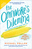 Omnivore's Dilemma: Young Reader's Edition