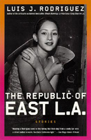 The Republic of East LA
