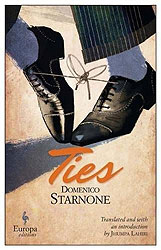 Ties by Domenico Starnone (translated by Jhumpa Lahiri)