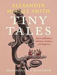 Tiny Tales: Stories of Romance, Ambition, Kindness, and Happiness