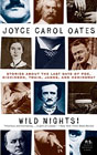 Wild Nights: Stories About the Last Days of Poe, Dickinson, Twain, James, and Hemingway